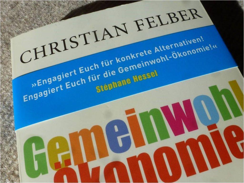 Gemeinwohlökonomie von Christian Felber